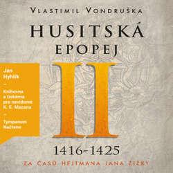 Audiokniha Husitská epopej II - Vlastimil Vondruška - Jan Hyhlík