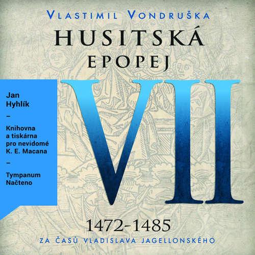 Audiokniha Husitská epopej VII - Vlastimil Vondruška - Jan Hyhlík