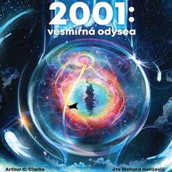 Audiokniha 2001: Vesmírná odysea - Arthur Charles Clarke - Richard Honzovič