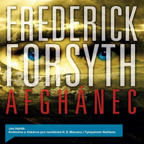 Audiokniha Afghánec - Frederick Forsyth - Jan Hyhlík
