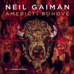 Audiokniha Američtí bohové - Neil Gaiman - Kajetán Písařovic