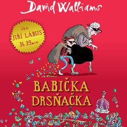 Audiokniha Babička drsňačka - David Walliams - Jiří Lábus