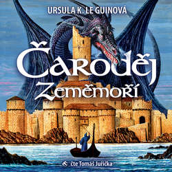 Audiokniha Čaroděj Zeměmoří - Ursula K. Le Guinová - Tomáš Juřička