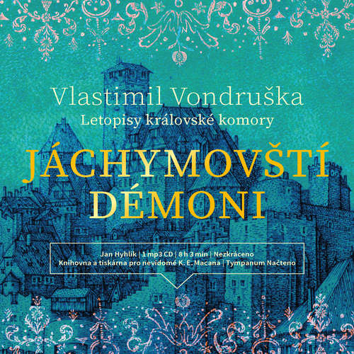 Audiokniha Jáchymovští démoni - Vlastimil Vondruška - Jan Hyhlík
