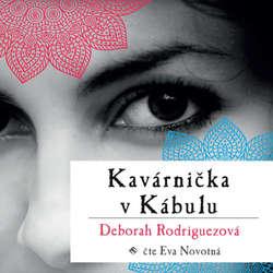 Audiokniha Kavárnička v Kábulu - Deborah Lynn Rodriguez - Eva Novotná