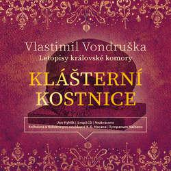 Audiokniha Klášterní kostnice - Vlastimil Vondruška - Jan Hyhlík