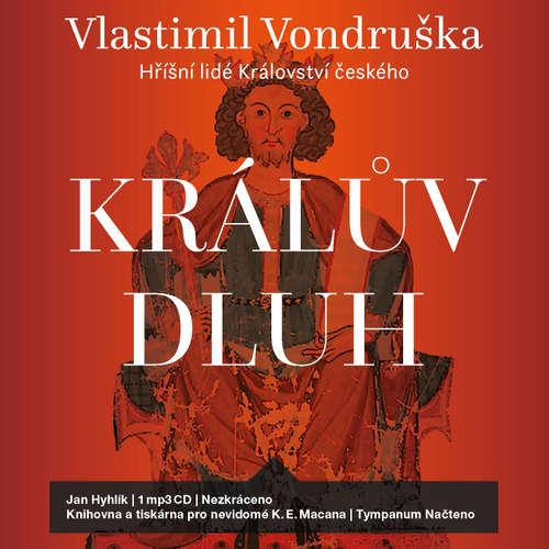 Audiokniha Králův dluh - Vlastimil Vondruška - Jan Hyhlík