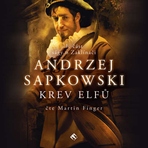 Audiokniha Krev Elfů - Andrzej Sapkowski - Martin Finger