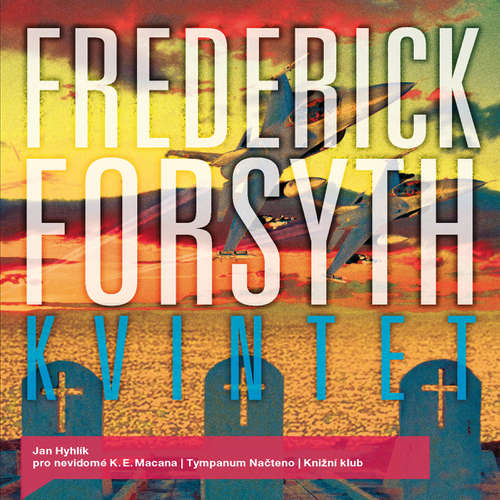 Audiokniha Kvintet - Frederick Forsyth - Jan Hyhlík
