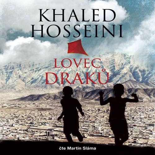 Audiokniha Lovec draků - Khaled Hosseini - Martin Sláma