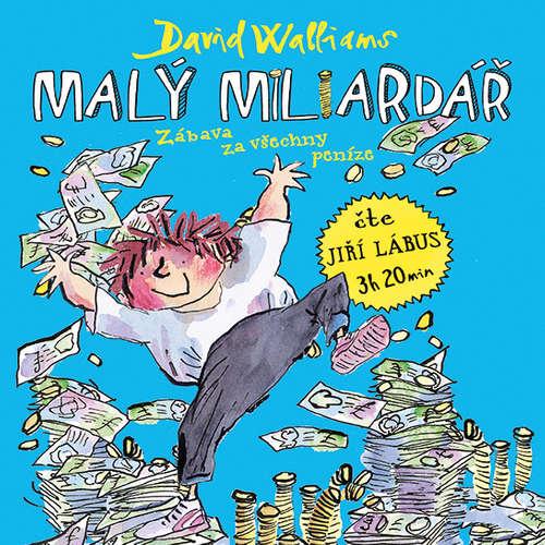 Audiokniha Malý miliardář - David Walliams - Jiří Lábus