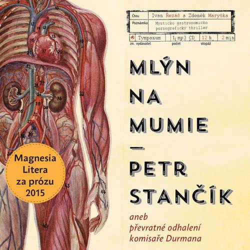 Audiokniha Mlýn na mumie - Petr Stančík - Ivan Řezáč