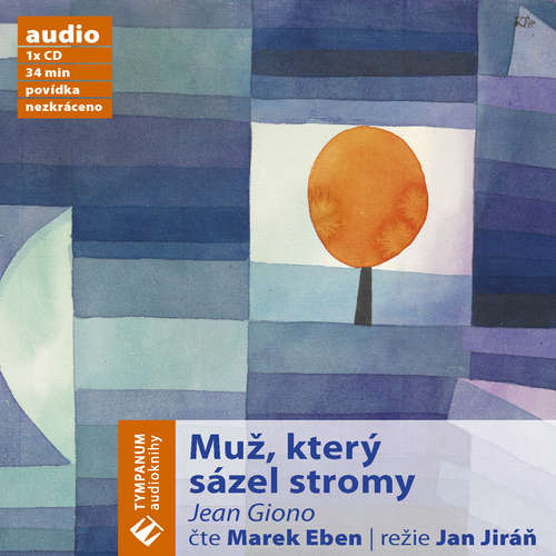 Audiokniha Muž, který sázel stromy - Jean Giono - Marek Eben
