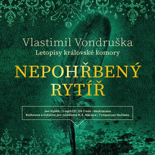 Audiokniha Nepohřbený rytíř - Vlastimil Vondruška - Jan Hyhlík