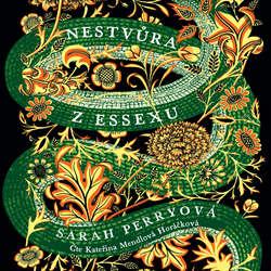 Audiokniha Nestvůra z Essexu - Sarah Perry - Kateřina Mendlová Horáčková