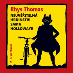 Neuvěřitelná hrdinství Sama Hollowaye - Rhys Thomas (Audiokniha)