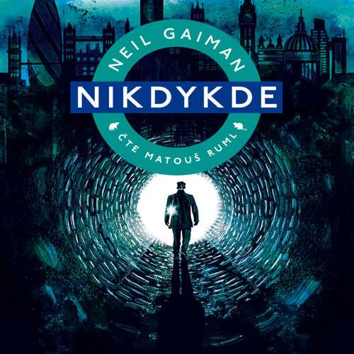 Audiokniha Nikdykde - Neil Gaiman - Matouš Ruml