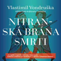 Audiokniha Nitranská brána smrti - Vlastimil Vondruška - Jan Hyhlík