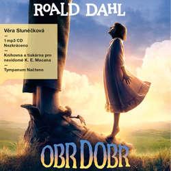 Audiokniha Obr Dobr - Roald Dahl - Věra Šichtová / Slunéčková