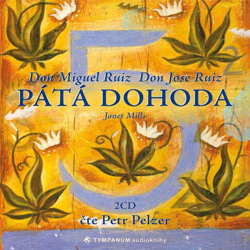 Audiokniha Pátá dohoda - Don Miguel Ruiz - Petr Pelzer