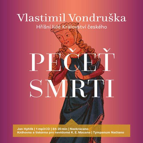 Audiokniha Pečeť smrti - Vlastimil Vondruška - Jan Hyhlík