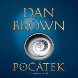 Audiokniha Počátek - Dan Brown - Martin Sláma