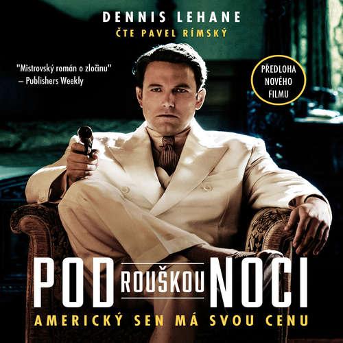 Audiokniha Pod rouškou noci - Dennis Lehane - Pavel Rímský