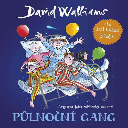 Audiokniha Půlnoční gang - David Walliams - Jiří Lábus