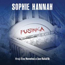 Audiokniha Pusinka - Sophie Hannah - Jan Kolařík