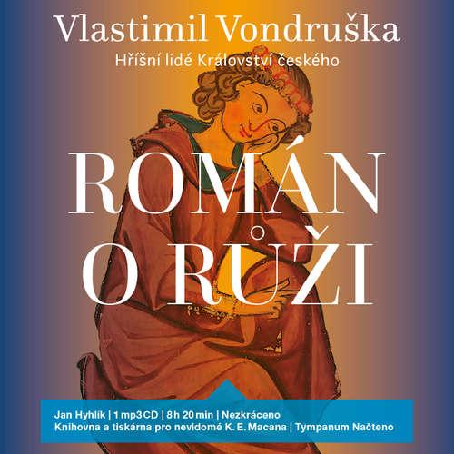 Audiokniha Román o růži - Vlastimil Vondruška - Jan Hyhlík