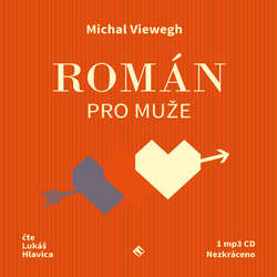 Audiokniha Román pro muže - Michal Viewegh - Lukáš Hlavica