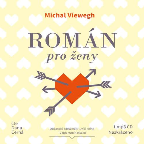 Audiokniha Román pro ženy - Michal Viewegh - Dana Černá