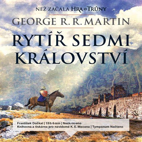 Audiokniha Rytíř Sedmi království - George R. R. Martin - František Dočkal