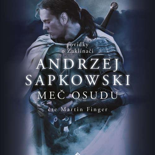 Audiokniha Meč osudu - Andrzej Sapkowski - Martin Finger