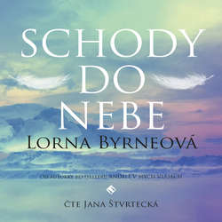 Audiokniha Schody do nebe - Lorna Byrne - Jana Štvrtecká