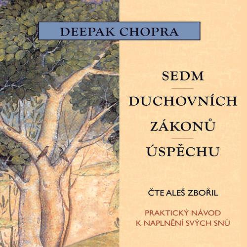 Audiokniha Sedm duchovních zákonů úspěchu - Deepak Chopra - Aleš Zbořil