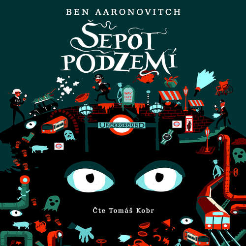 Audiokniha Šepot podzemí - Ben Aaronovitch - Tomáš Kobr