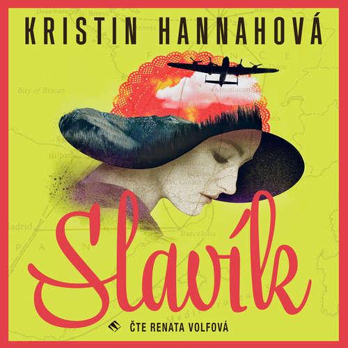 Audiokniha Slavík - Kristin Hannah - Renata Volfová