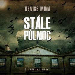 Audiokniha Stále půlnoc - Denise Mina - Martin Siničák