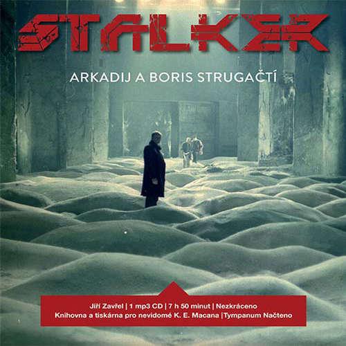 Audiokniha Stalker - Arkadij a Boris Strugačtí - Jiří Zavřel