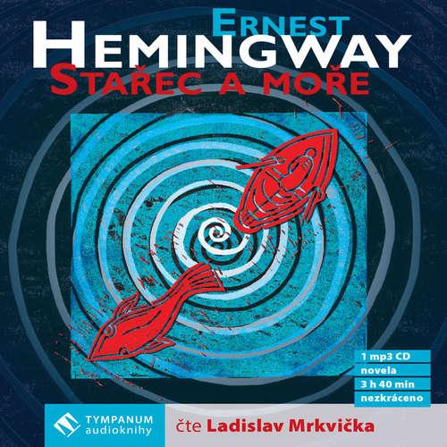Audiokniha Stařec a moře - Ernest Hemingway - Ladislav Mrkvička