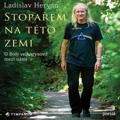 Audiokniha Stopařem na této zemi - Ladislav Heryán - Ladislav Heryán