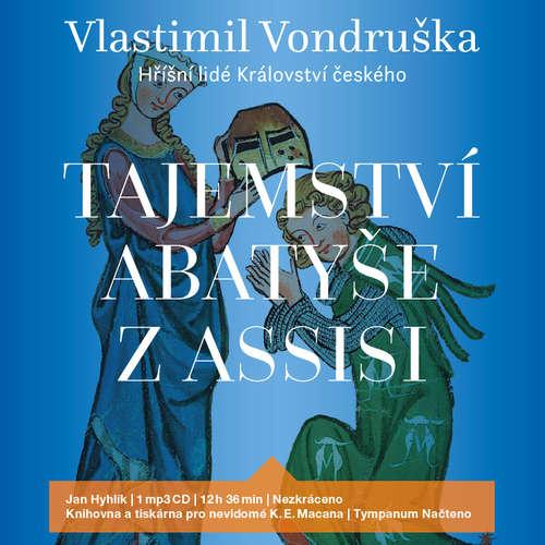 Audiokniha Tajemství abatyše z Assisi - Vlastimil Vondruška - Jan Hyhlík