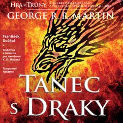 Audiokniha Tanec s draky - George R. R. Martin - František Dočkal