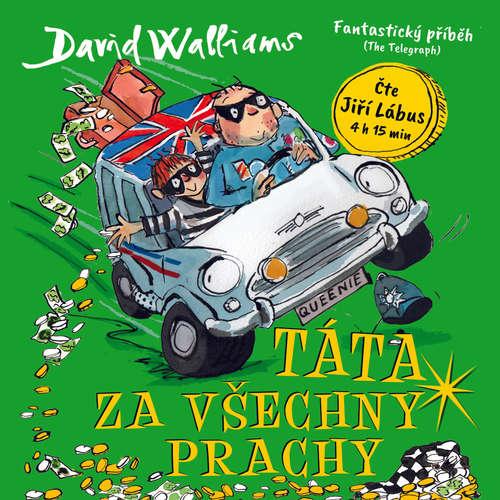 Audiokniha Táta za všechny prachy - David Walliams - Jiří Lábus