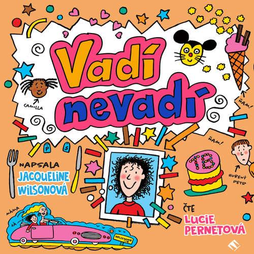 Audiokniha Vadí, nevadí - Jacquelin Wilson - Lucie Pernetová