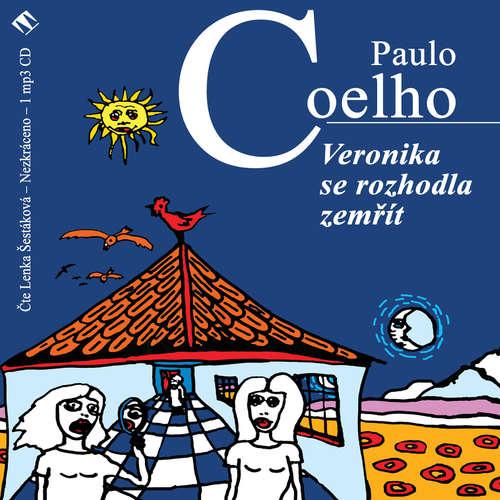 Audiokniha Veronika se rozhodla zemřít - Paulo Coelho - Lenka Šestáková