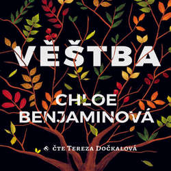 Audiokniha Věštba - Chloe Benjamin - Tereza Dočkalová