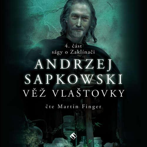 Audiokniha Věž vlaštovky - Andrzej Sapkowski - Martin Finger