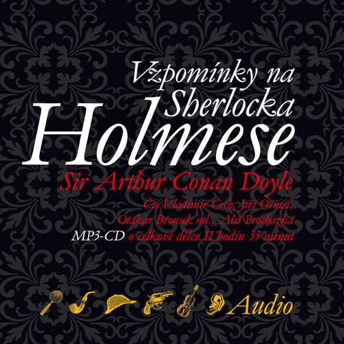 Audiokniha Vzpomínky na Sherlocka Holmese - Arthur Conan Doyle - Vladimír Čech